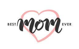 Hälsningkort med handskriven bokstäver av den bästa mamman någonsin lyckliga mödrar för dag stock illustrationer