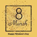 8 hälsningkortet för mars med guld mousserar Lycklig dag för kvinna` s vektor Royaltyfri Fotografi