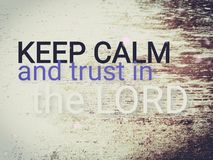 Håll stillhet och förtroende i Herren royaltyfri fotografi