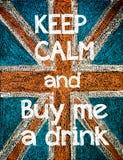Håll stillhet och köp mig en drink royaltyfri illustrationer