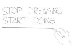 Hören Sie auf, das Anfangshandeln zu träumen Stock Abbildung