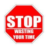 H?ren Sie auf, Ihr rotes flaches Zeichen der Zeit zu vergeuden lizenzfreie abbildung