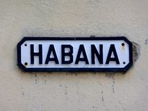 Habana Streetsign in Cuba Fotografia Stock