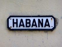 Habana Streetsign i Kuba Arkivbild