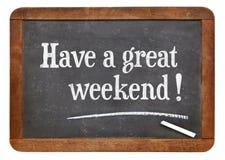 Haben Sie ein großes Wochenende auf Tafel Lizenzfreie Stockfotografie