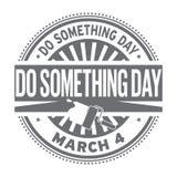 Haga algo día, sello de goma Fotografía de archivo
