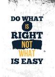 Haga cu?l correcto Inspire y cita de motivaci?n Impresi?n para el cartel inspirado, camiseta, bolso, CUPS, tarjeta, aviador libre illustration
