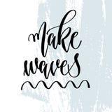 Haga las ondas - mano que pone letras al cartel de la tipografía sobre cita positiva del tiempo de verano stock de ilustración