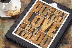 Haga lo que usted ama Imágenes de archivo libres de regalías