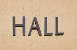Hall Sign on Wall Royalty Free Stock Photo