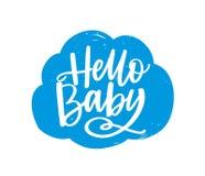 Hallo Babyslogan handgeschrieben auf flaumiger Wolke mit kalligraphischem Guss oder Skript Entz?ckendes dekoratives Gestaltungsel lizenzfreie abbildung
