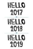 Hallo 2017 Hallo 2018 Hallo 2019 Segeltuch mit kalligraphischen Elementen Süße nette Inspiration, Typografie Kalligraphiefoto-Gra vektor abbildung