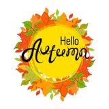 Hallo, Herbst Die Aufschrift auf dem Herbsthintergrund Gelbe und Orangenblätter Lizenzfreie Stockbilder