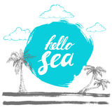 Hallo Seeschwarze Handschriftliche Phrase auf stilisiertem blauem Hintergrund mit Hand gezeichneten Palmen kalligraphie Aufschrif Stockfotos