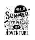 Hallo Sommer, i m bereit zum Abenteuer Zitatkunst, Vektorillustration Hand gezeichnet, Weinlesedesign EPS10 Lizenzfreies Stockbild