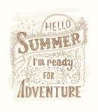 Hallo Sommer, i m bereit zum Abenteuer Zitatkunst, Vektorillustration Hand gezeichnet, Weinlesedesign EPS10 lizenzfreie abbildung
