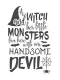 Halloween lettering inscription. Halloween inscription A witch and her little monsters live here with one handsome devil. Lettering for greeting card, festive Royalty Free Stock Photography