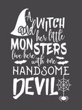 Halloween lettering inscription. Halloween inscription A witch and her little monsters live here with one handsome devil. Lettering for greeting card, festive Stock Image