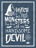 Halloween lettering inscription. Halloween inscription A witch and her little monsters live here with one handsome devil. Lettering for greeting card, festive Royalty Free Stock Photos
