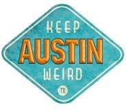 Halten Sie Austin Weird Sign lizenzfreie stockfotos