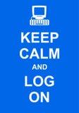 Halten Sie Ruhe und Logon Lizenzfreies Stockfoto