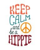 Halten Sie Ruhe und seien Sie eine Hippie Inspirierend Zitat über glückliches Stockfotos