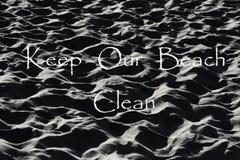 Halten Sie unseren Strand sauber Lizenzfreies Stockfoto