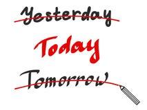 HAND, die gestern heute morgen BESCHRIFTET Plakat mit Kalligraphie, positive Phrase, Druck, Fahne, Tagline Stockbild