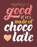 Is hand die getrokken ` om het even wat goed als het ` s van chocolade ` het vector van letters voorzien wordt gemaakt vector illustratie