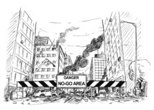 Hand Drawing of City Street Destroyed by Riot, Road Blocked by Danger No-Go Area Sign. Pen and ink sketchy hand drawing of modern city street destroyed by riot vector illustration