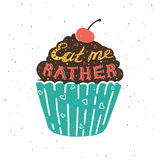 Hand drawing cupcake with text, eat me rather. Stock Photography