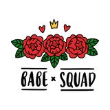 The hand-drawing inspirational quote:`Babe squad!` in a trendy calligraphic style with abstract flowers. It can be used for card, mug, brochures, poster, t Stock Photography