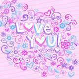 Hand-Drawn Abstract Sketchy Love You Doodles. Hand-Drawn Abstract Sketchy Love You! Doodle Letting with Flowers, Hearts, Stars, and Swirls Vector Illustration Stock Photos