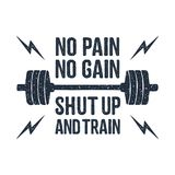 Hand drawn barbell vector illustration. Hand drawn barbell textured vector illustration and `No pain - no gain. Shut up and train` inspirational lettering Royalty Free Stock Photography