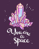 Hand drawn calligraphic vector quote with magic crystals. Stock Images