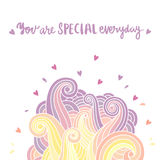 Hand-drawn card with inscription: `You are special everyday`. Fantasy, bright illustration with colored waves.  It can be used for phone case, poster, card, mug Stock Photos