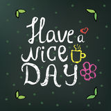 Hand drawn doodle text have a nice day on a dark green background with flowers and circles. can be used in postcards, tee shirts. Etc Stock Photo