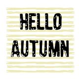 Hand drawn grunge background, text Hello autumn. Hand drawn stripes grunge background, text Hello autumn royalty free illustration