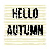 Hand drawn grunge background, text Hello autumn. Hand drawn stripes grunge background, text Hello autumn Royalty Free Illustration