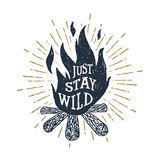 Hand drawn inspirational label with textured bonfire vector illustration. Hand drawn inspirational label with textured bonfire vector illustration and `Just Stock Photo