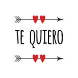 Hand drawn inspirational love quote in spanish - te quiero, retro typography. Vector sign with inspirational hand drawn love quote `Te quiero` in spanish Royalty Free Stock Images