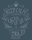 Hand drawn keep calm and drink tea Stock Image