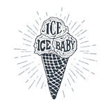 Hand drawn label with ice cream vector illustration. Hand drawn label with textured ice cream cone vector illustration and `Ice, ice, baby` lettering Royalty Free Stock Images