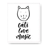 Hand drawn lettering with cute cat. Cats Love Music. Vector modern calligraphy for print or cards.  vector illustration
