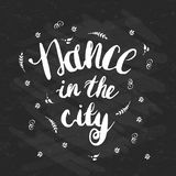 Hand-drawn lettering Dance in the city with flowers Royalty Free Stock Images