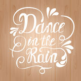 Hand-drawn lettering Dance in the rain