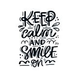 Keep Calm and Smile. Hand drawn lettering with dental care quote. Typography design for medical cabinet. Keep calm and smile on stock illustration