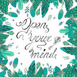 Hand-drawn lettering and floral frame. Open your mind. Perfect hand - drawn lettering Vector Illustration