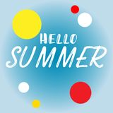Hand drawn lettering hello summer with bright background. Abstra. Ct design card for prints, flyers, banners, invitations, special offer and more. Pattern and royalty free illustration