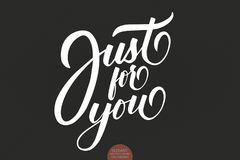 Hand drawn lettering Just For You. Valentines typography. Elegant modern lovely handwritten calligraphy. Typography. Poster on dark background. For cards royalty free illustration